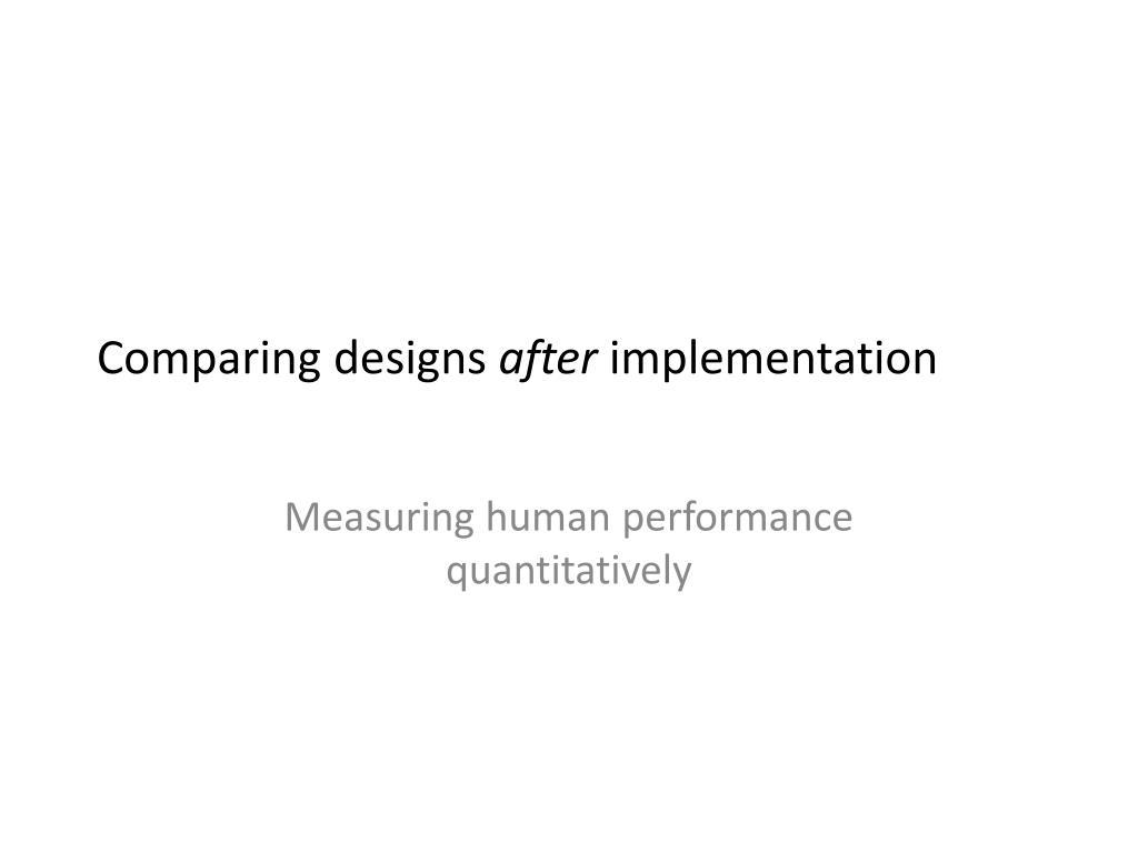 Comparing designs