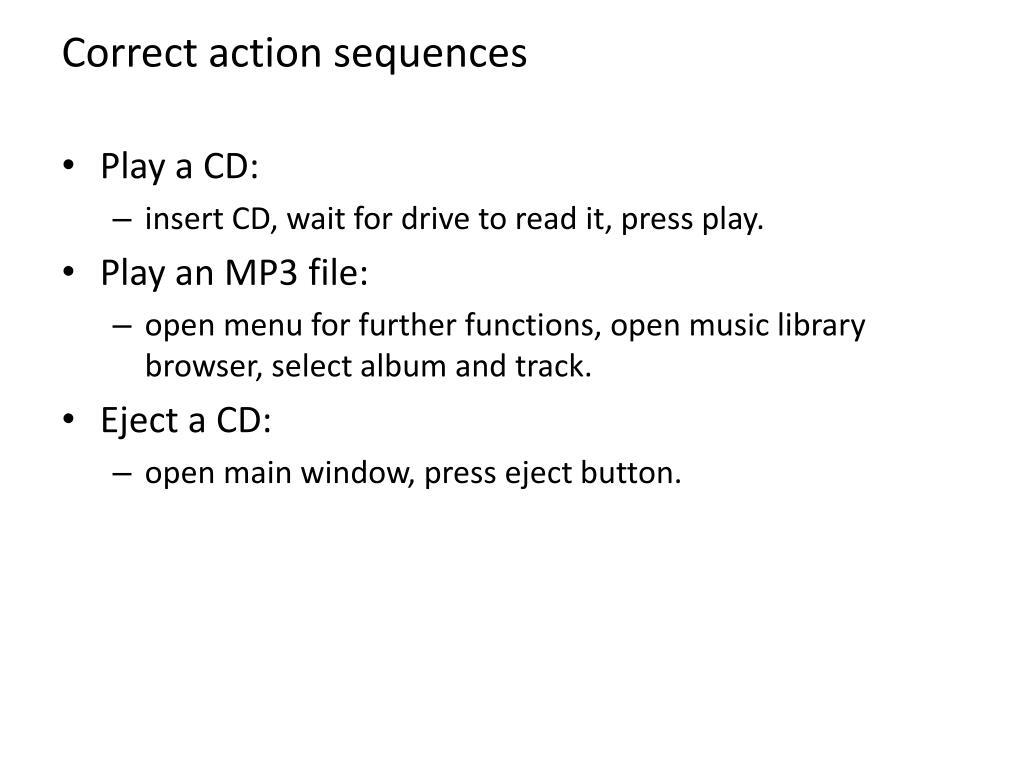 Correct action sequences