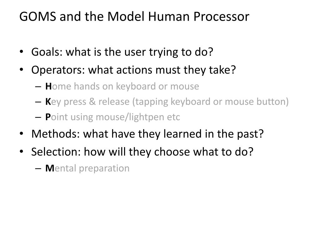 GOMS and the Model Human Processor