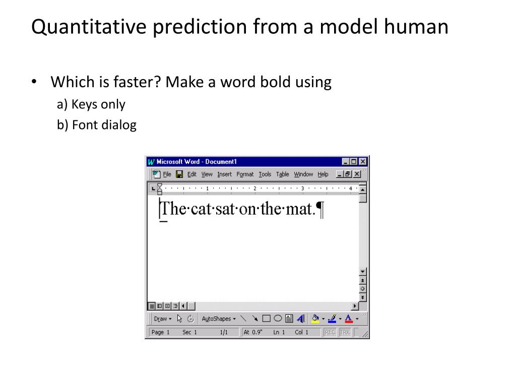Quantitative prediction from a model human