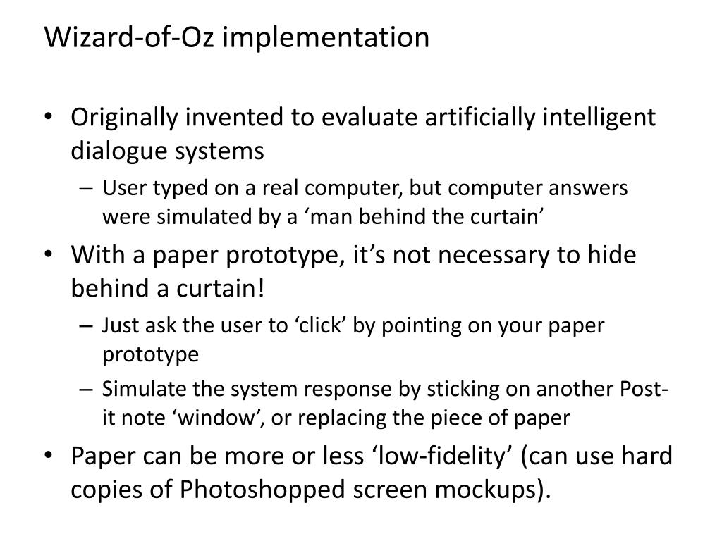 Wizard-of-Oz implementation