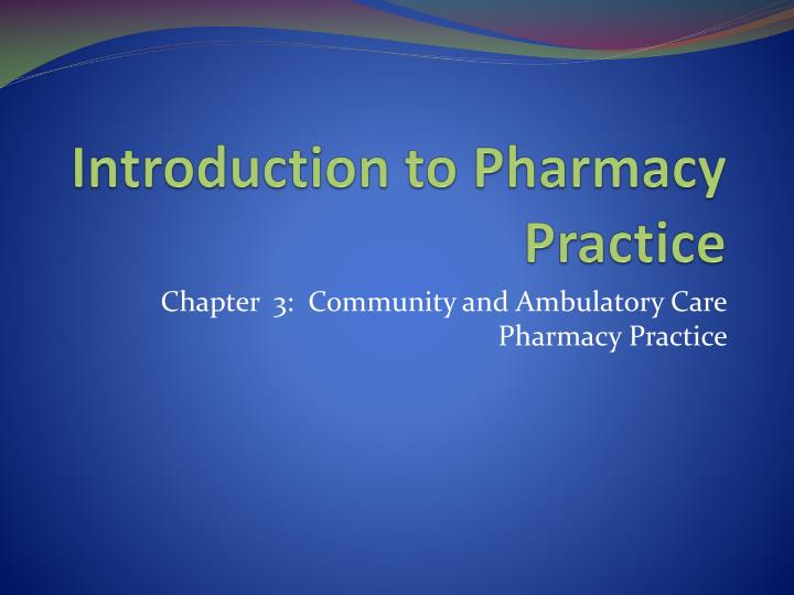 introduction to pharmacy practice n.