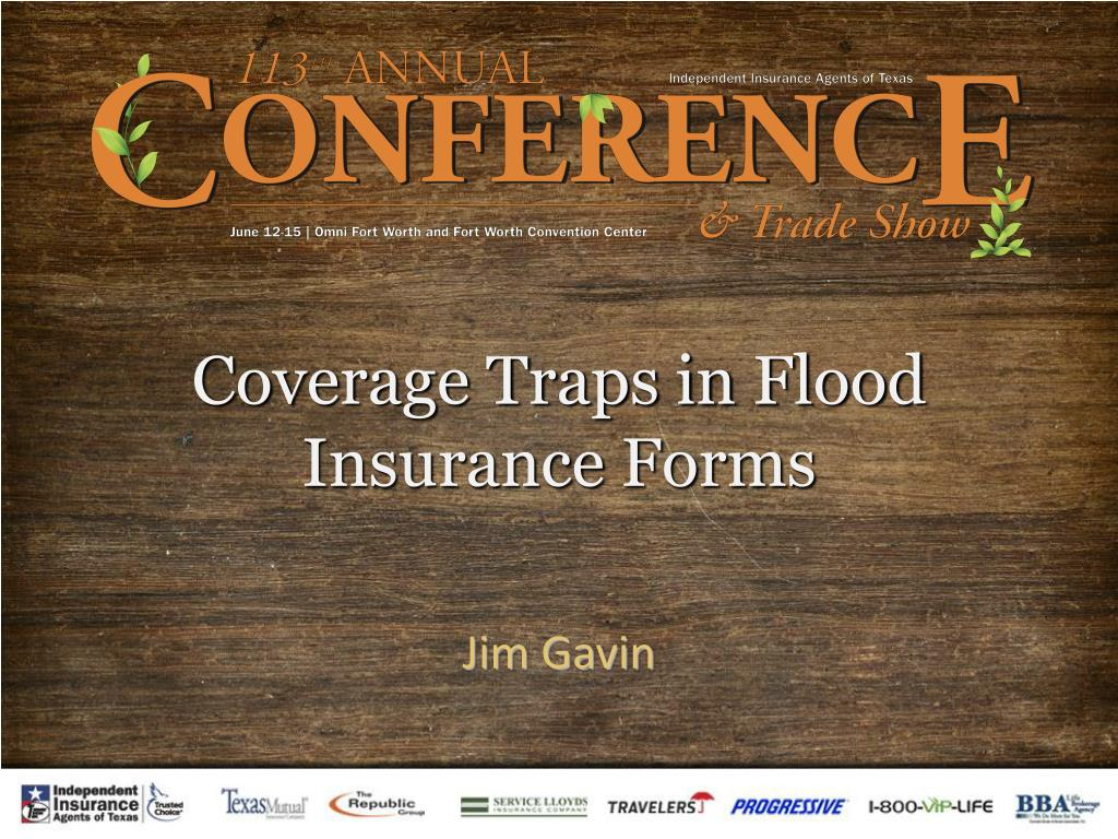 coverage traps in flood insurance forms l.