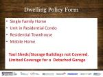 dwelling policy form
