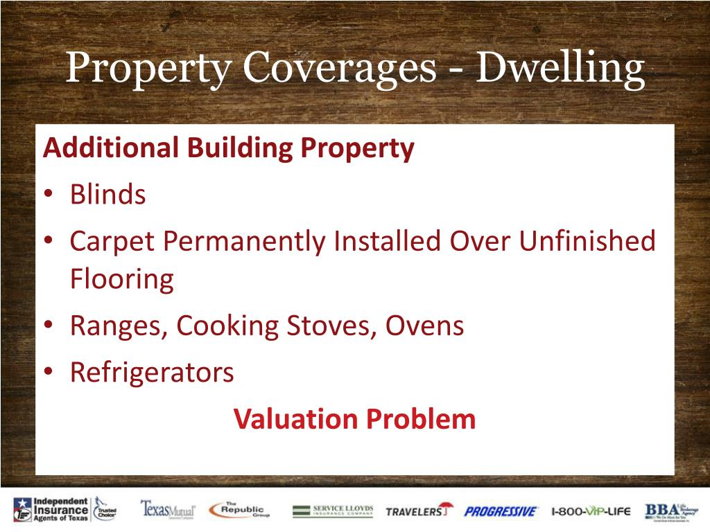 Property Coverages - Dwelling
