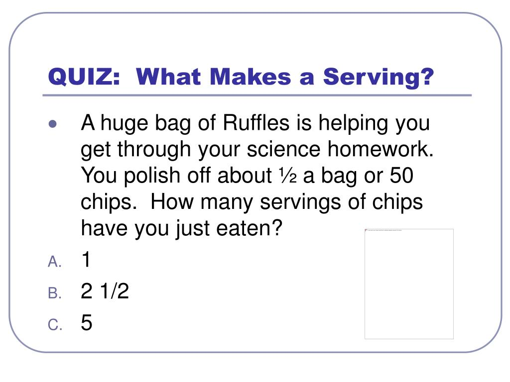 QUIZ:  What Makes a Serving?