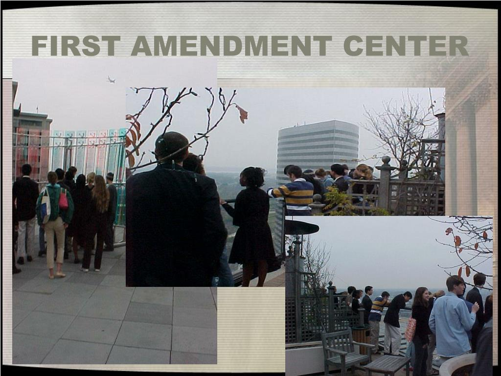 FIRST AMENDMENT CENTER