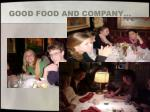 good food and company