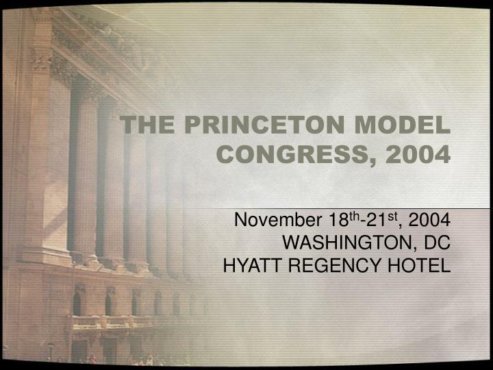 The princeton model congress 2004
