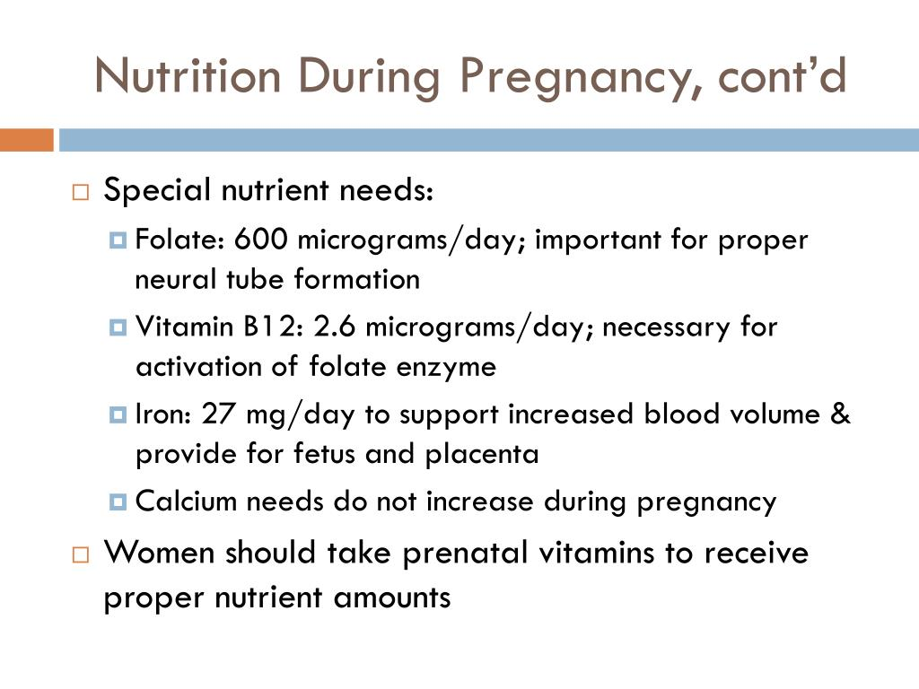 Nutrition During Pregnancy, cont'd