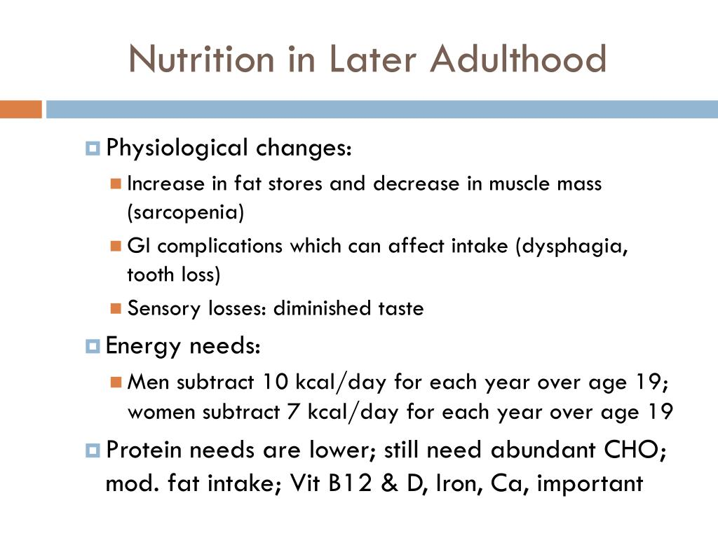 Nutrition in Later Adulthood