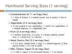 nutritional serving sizes 1 serving