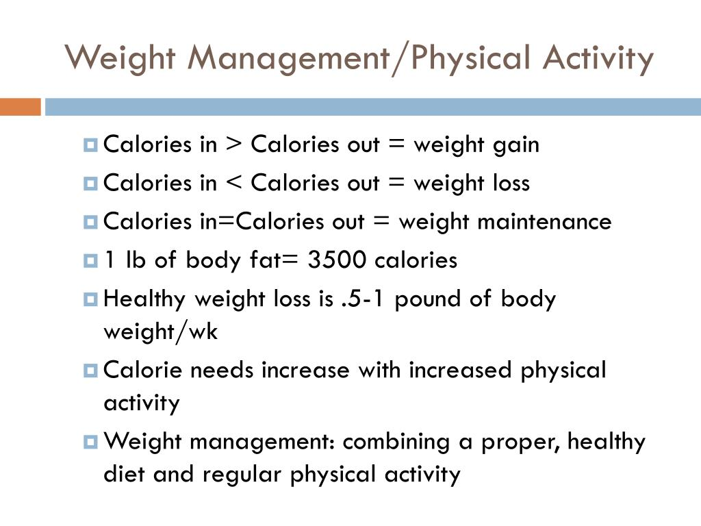 Weight Management/Physical Activity