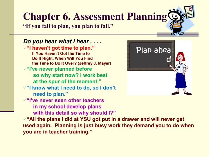 chapter 6 assessment planning if you fail to plan you plan to fail n.