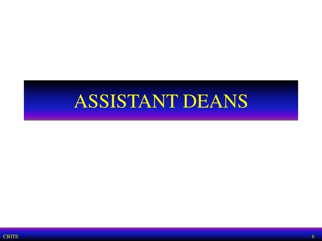 ASSISTANT DEANS