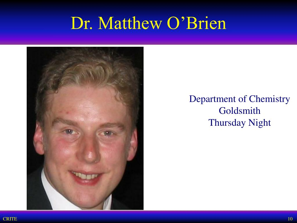 Dr. Matthew O'Brien