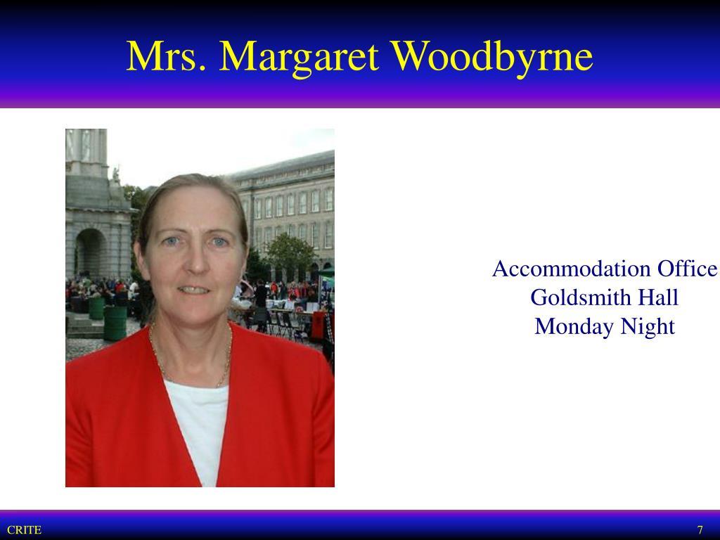 Mrs. Margaret Woodbyrne