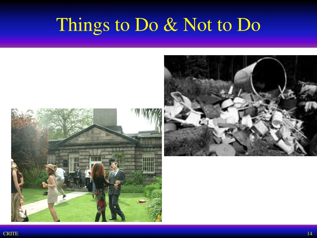 Things to Do & Not to Do