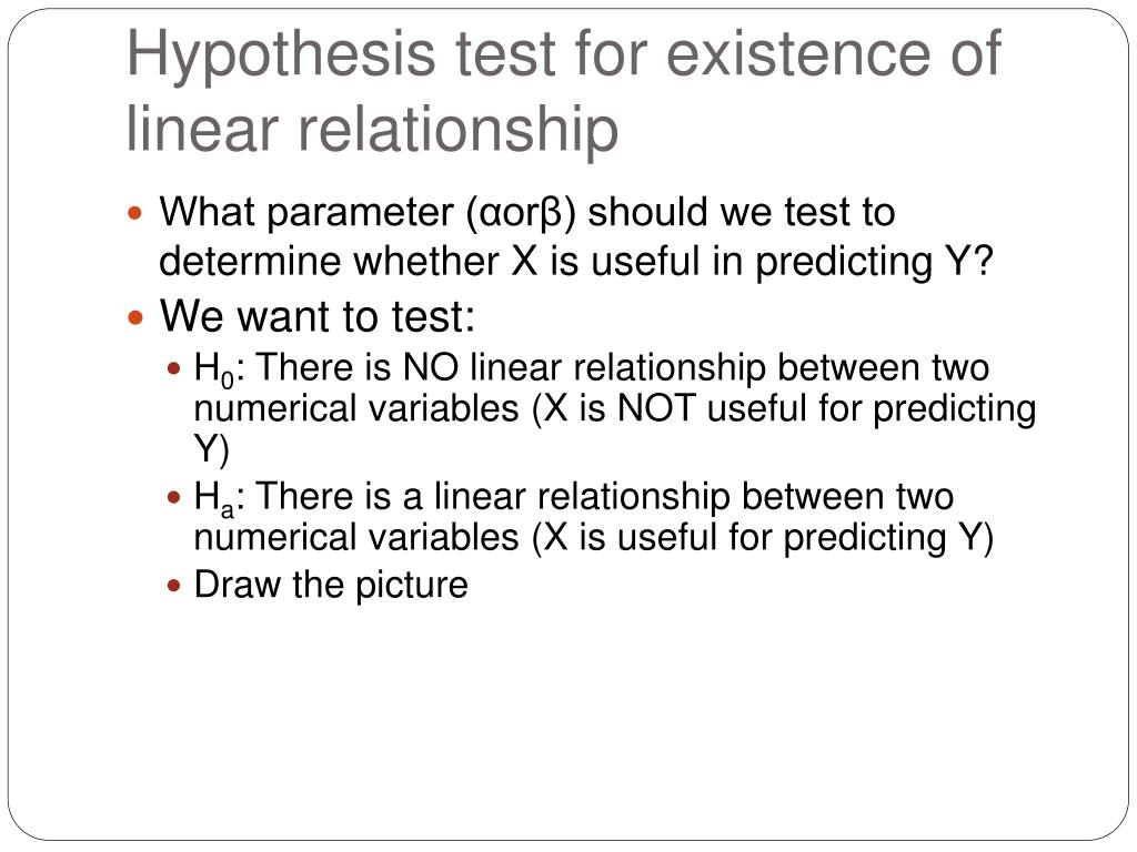 Hypothesis test for existence of linear relationship