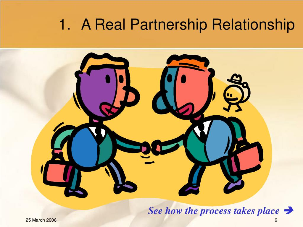 A Real Partnership Relationship