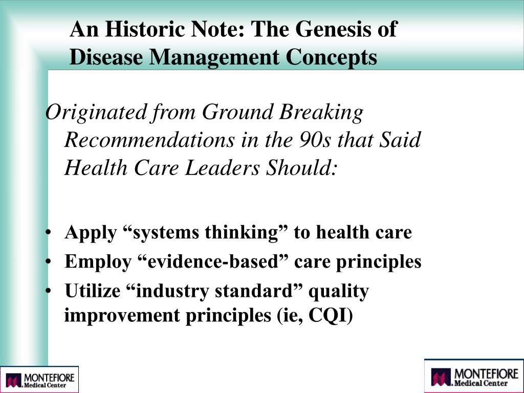 An Historic Note: The Genesis of Disease Management Concepts