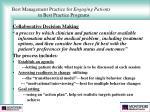 best management practice for engaging patients in best practice programs24