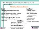best management practice for engaging physicians in best practice programs