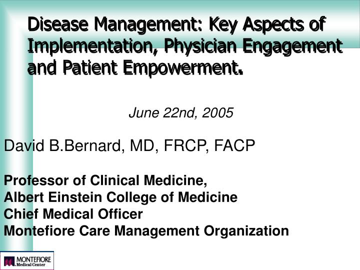 Disease management key aspects of implementation physician engagement and patient empowerment