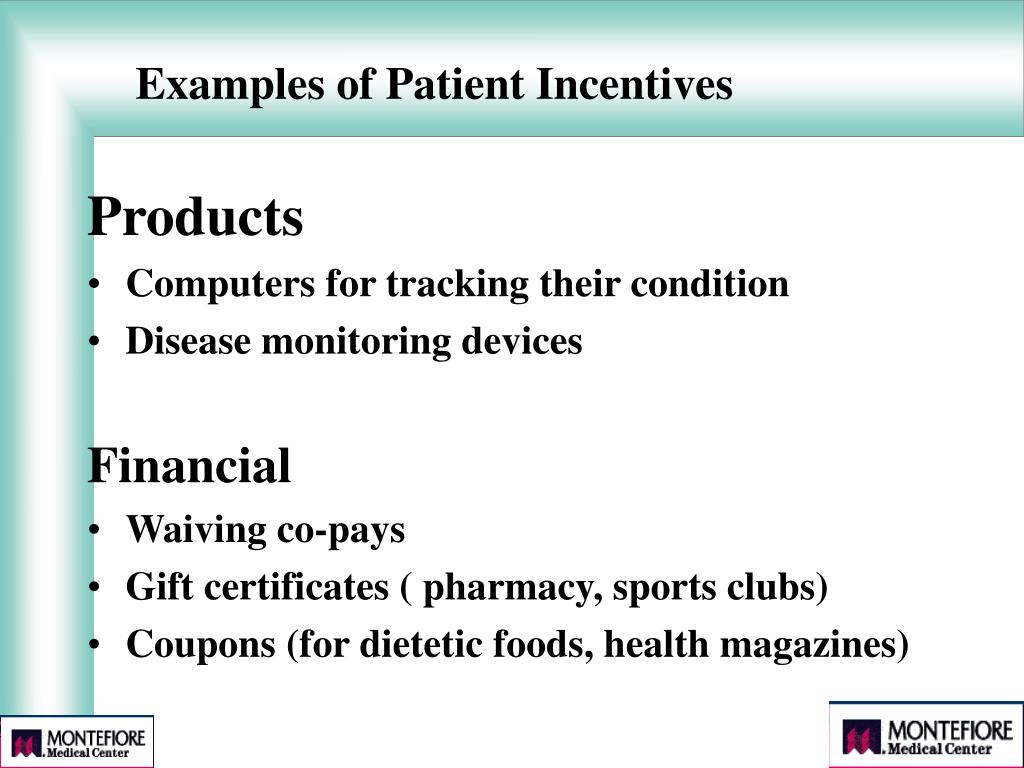 Examples of Patient Incentives