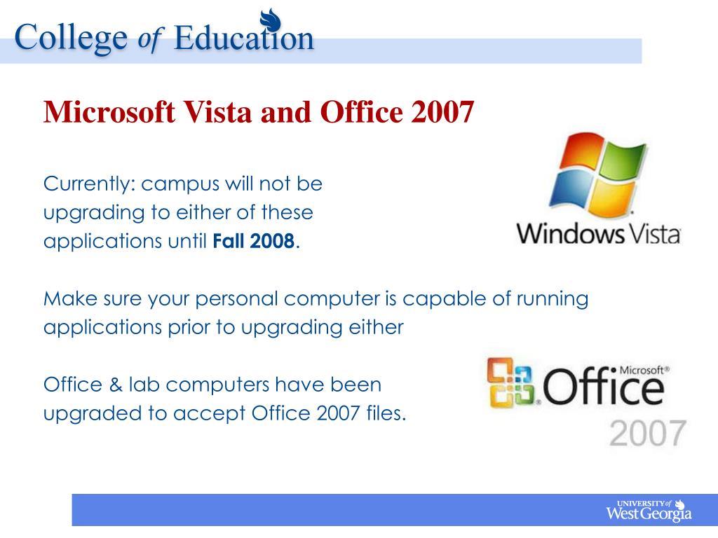 Microsoft Vista and Office 2007