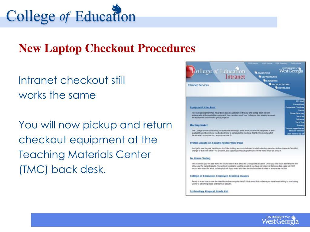 New Laptop Checkout Procedures