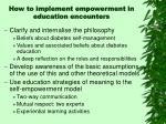 how to implement empowerment in education encounters