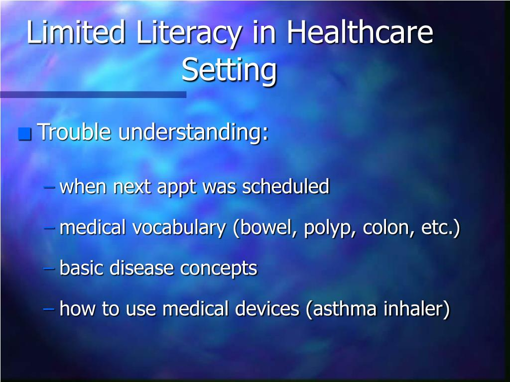 Limited Literacy in Healthcare Setting