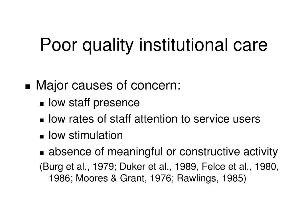 Poor quality institutional care