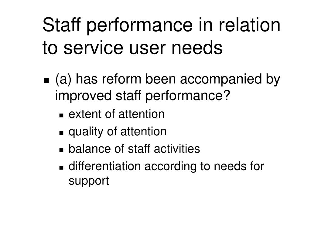 Staff performance in relation to service user needs