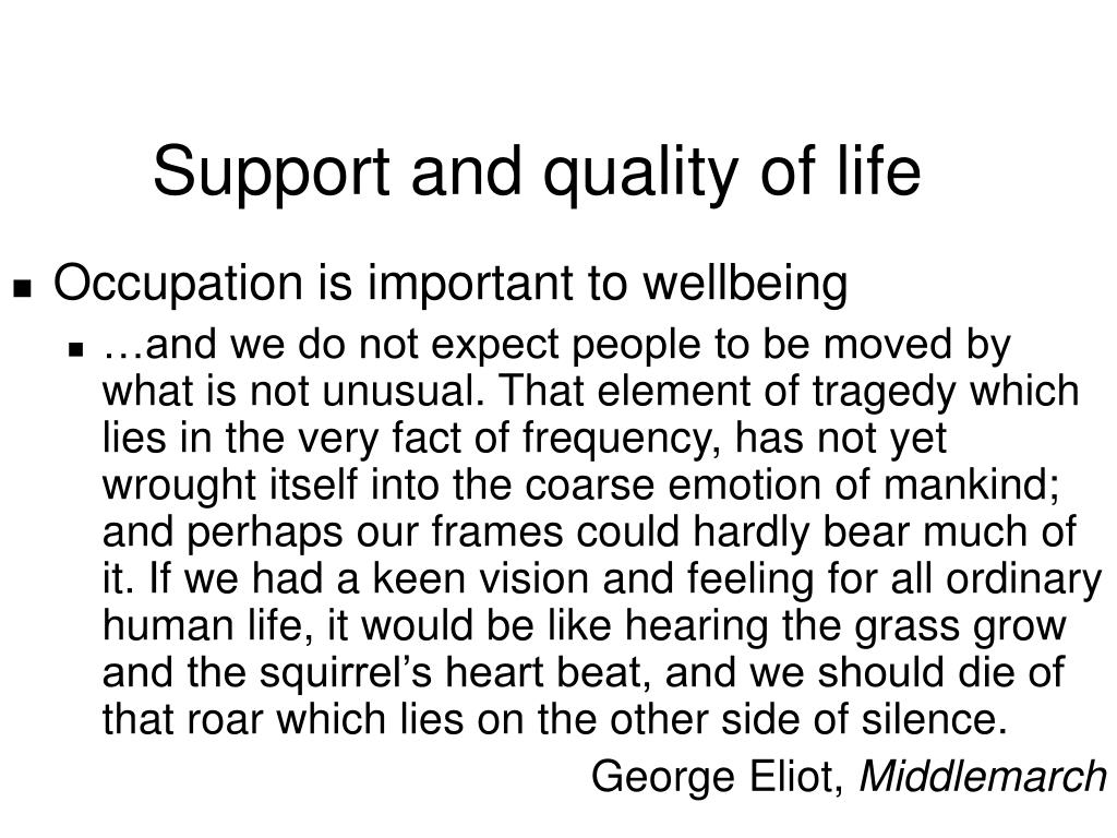 Support and quality of life