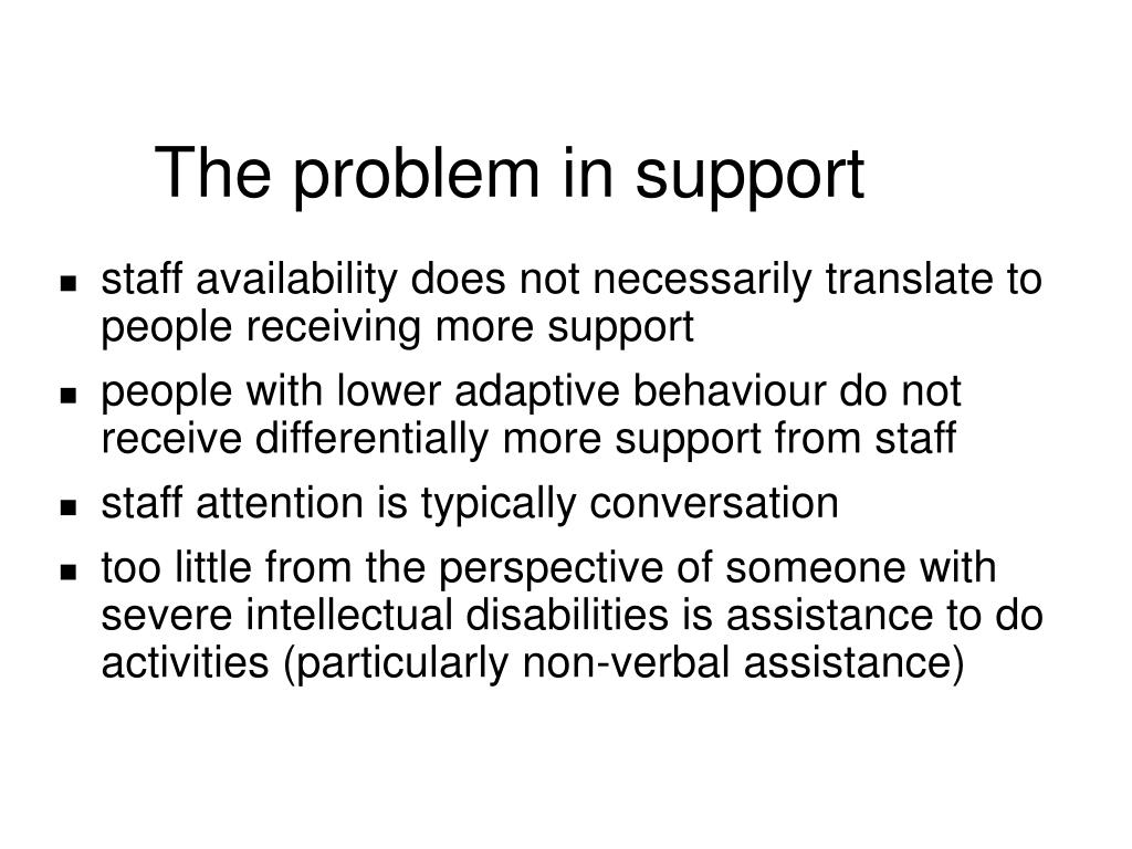 The problem in support
