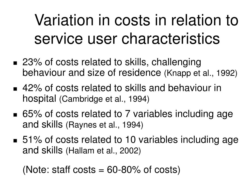 Variation in costs in relation to service user characteristics