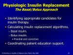 physiologic insulin replacement the basal bolus approach