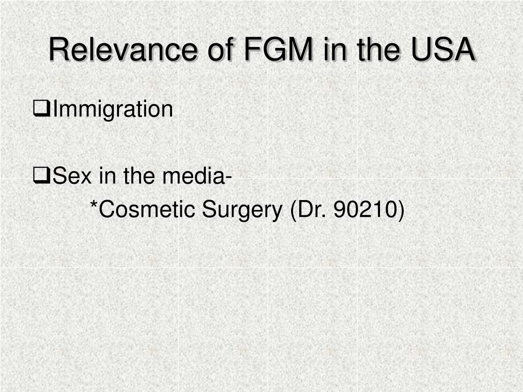 Relevance of FGM in the USA