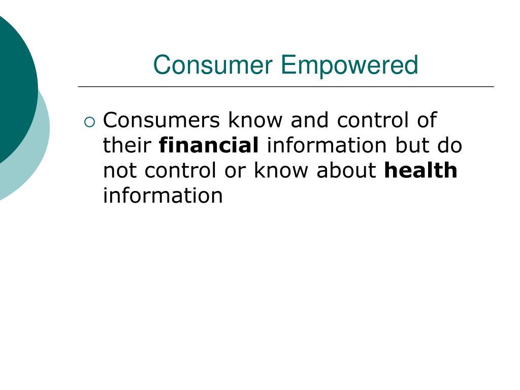 Consumer Empowered