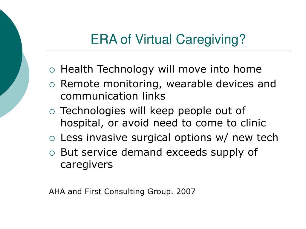 ERA of Virtual Caregiving?