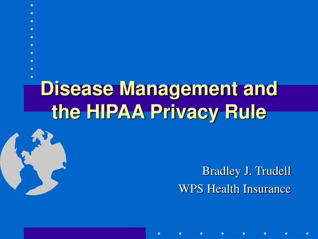 disease management and the hipaa privacy rule l.