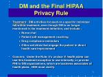dm and the final hipaa privacy rule8