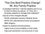 the one best practice change mt airy family practice
