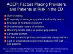 acep factors placing providers and patients at risk in the ed