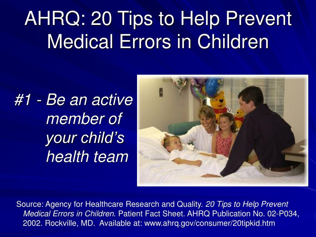AHRQ: 20 Tips to Help Prevent Medical Errors in Children