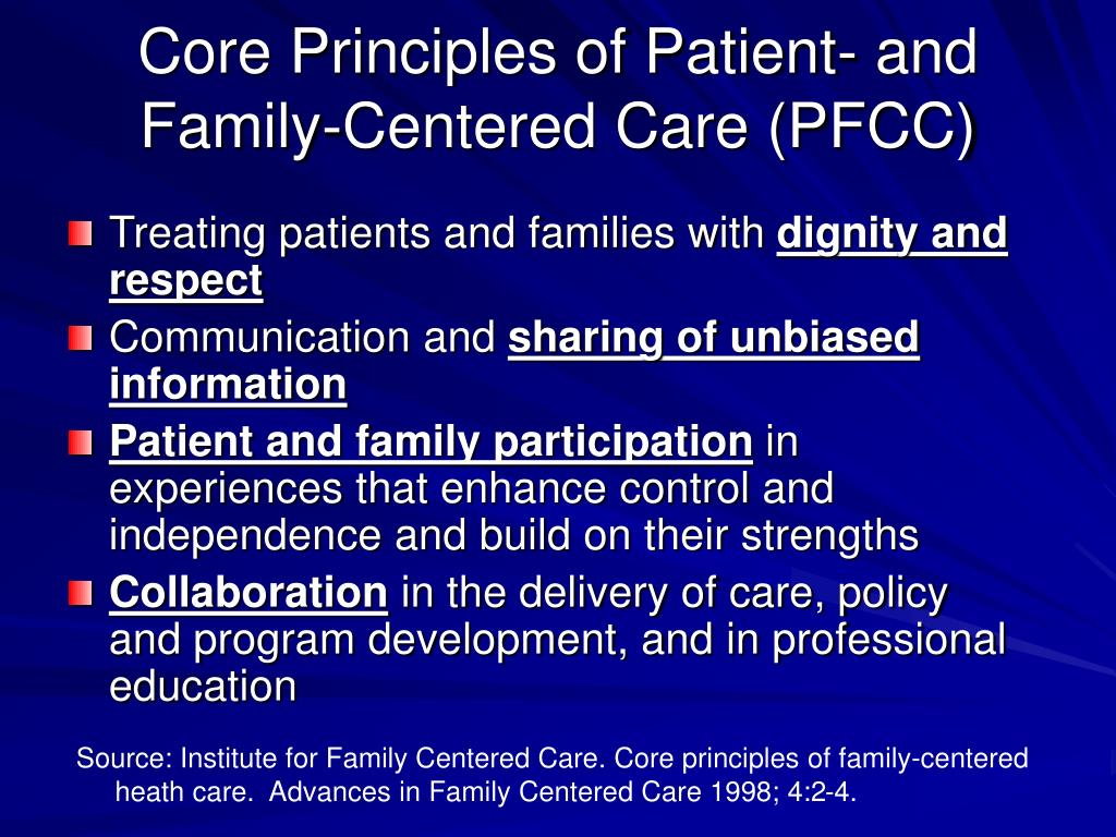 Core Principles of Patient- and Family-Centered Care (PFCC)