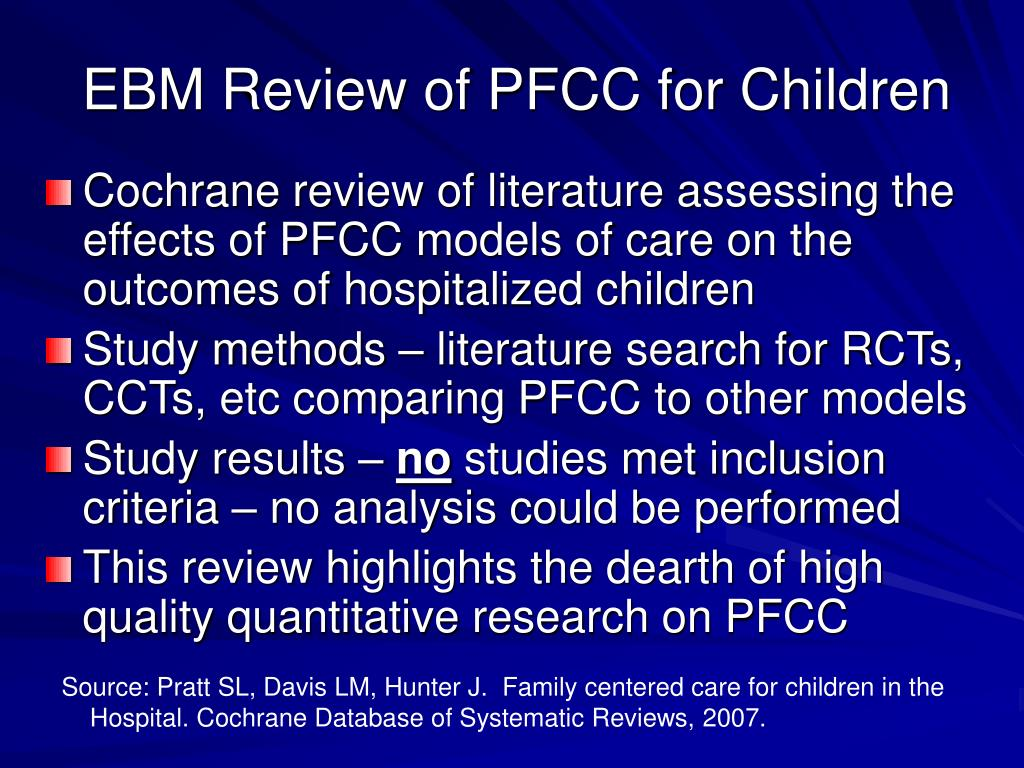 EBM Review of PFCC for Children
