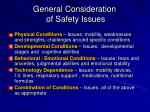 general consideration of safety issues
